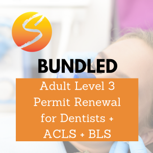 Adult Level 3 Permit Renewal for Dentists + ACLS + BLS