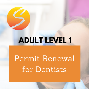 Adult Level 1 Permit Renewal for Dentists