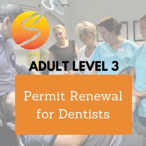 Adult Level 3 Permit Renewal for Dentists
